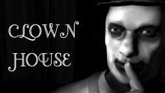 Be Afraid! – Clown House Full Game Download