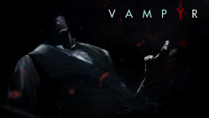 Vampyr – RPG about a Vampire Doctor allows You to Feed on Anyone