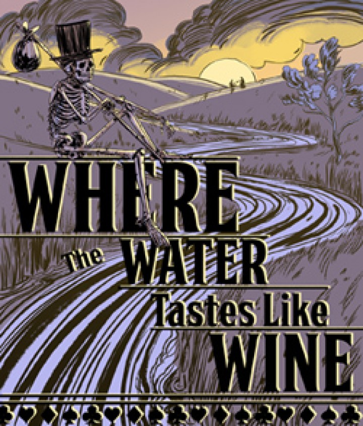 Where The Water Tastes Like Wine – First Instalment from Dim Bulb Games